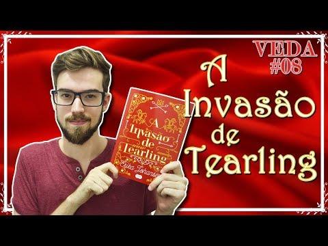 A INVASÃO DE TEARLING - Erika Johansen | #Lucas