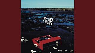 Scars On 45 - Beauty's Running Wild