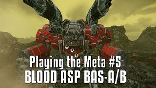 Playing the Meta: Dakka Blood Asp BAS A/B - MechWarrior Online