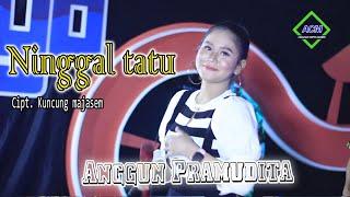 Download lagu Anggun Pramudita Ninggal Tatu Versi Jaranan Mp3