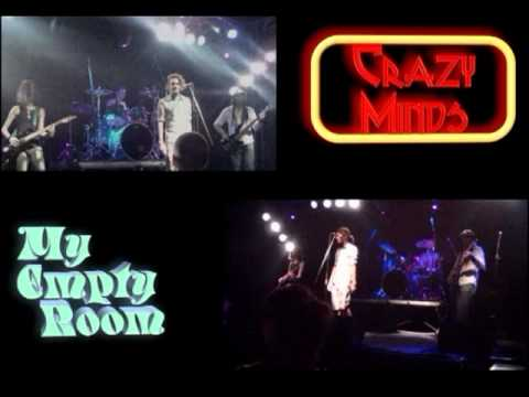 Crazy Minds live - My Empty Room