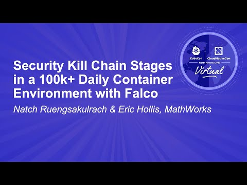 Image thumbnail for talk Security Kill Chain Stages in a 100k+ Daily Container Environment with Falco