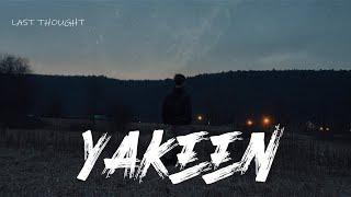 [LYRICS] Yakeen - Atif Aslam