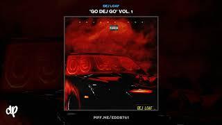 Dej Loaf - Who Gon Stop Us [Go Dej Go Vol. 1]