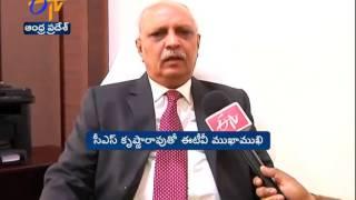 ETV Exclusive Interview With Andhra Pradesh CS IYR Krishna Rao
