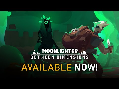 Moonlighter - Between Dimensions DLC | Official Release Trailer thumbnail