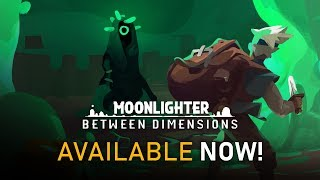 Moonlighter - Between Dimensions DLC