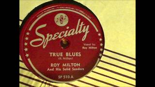Roy Milton, ''True Blues'' (1947)