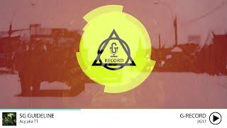[2G17] SG Guideline - Acy aka TT | Official Audio |