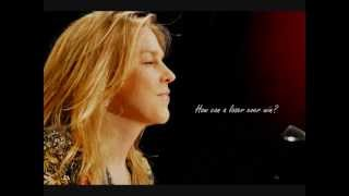Diana Krall How can you mend a broken heart