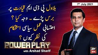 Power Play   Arshad Sharif    ARYNews   7 July 2021