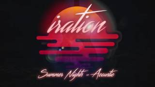 Gambar cover Summer Nights (Acoustic) [2016] - IRATION