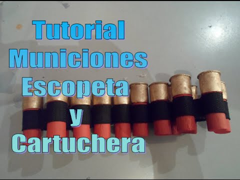 Tutorial municiones de escopeta y cartuchera