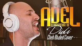[RAI COVER & REMIX ] Cheb Khaled Didi by Adel Wayna K (Clip Officiel)