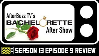 The Bachelorette Season 13 Episode 9 Review & After Show | AfterBuzz TV