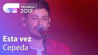 Cepeda - 'Esta vez' | OT Concierto Bernabéu