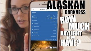 ALASKAN DARKNESS| HOW MUCH DAYLIGHT DO WE HAVE?|Somers In Alaska
