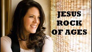 Christy Nockels - Jesus Rock Of Ages (Lyrics)