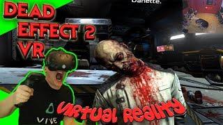Dead Effect 2 VR - Konkurrenz zu Doom VR? [Let