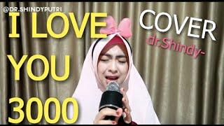 I LOVE YOU 3000 - Stephanie Poetri (dr.Shindy Cover)