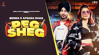 Peg Sheg Song Lyrics in English – Afsana Khan x Minda