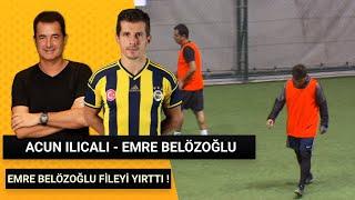 Acun Ilıcalı , Emre Belözoğlu Team VS Laps Team  ( 2017 )