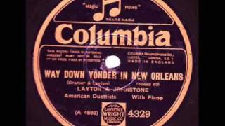 Way Down Yonder In New Orleans Layton and Johnstone 1927