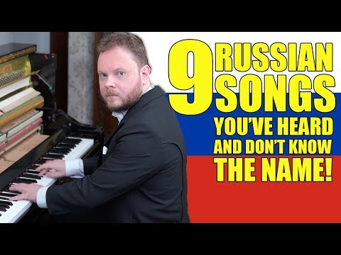 9 Russian Songs You´ve Heard And Don´t Know The Name