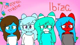 """Ibiza"" (Ft:Rose, Candy Floss, Perma, Foxia, Demon Snowy, Kae, Sparkle) (Original Meme)"