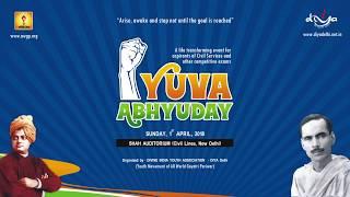 Yuva Abhyuday New Delhi -All Program. | 1st April 2018