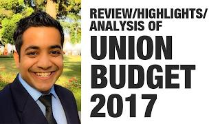(1/2) Union Budget 2017 - Review/Highlights/Analysis (UPSC CSE/Banking preparation) - Roman Saini
