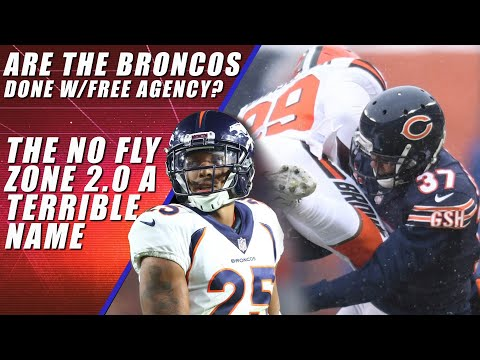 Grading Denver Broncos Free Agency: No Fly Zone 2.0 A Bad Idea