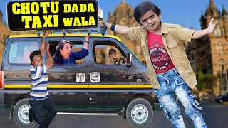 छोटू की टैक्सी | CHOTU DADA TAXI WALA | Khandesh Hindi Comedy | Chotu Comedy Video
