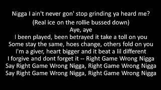 Kevin Gates  Right Game Wrong N**** Lyrics