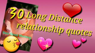 30 LDR LONG DISTANCE RELATIONSHIP QUOTES🌹🌹🌹