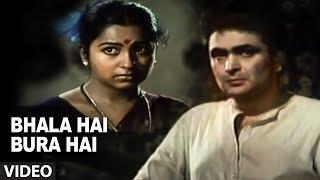 Bhala Hai Bura Hai Jaisa Bhi Hai Full Song | Naseeb Apna