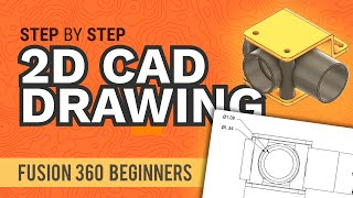 How to Create 2D Drawings in Fusion 360 (Beginners) - Learn Autodesk Fusion 360 in 30 Days: Day #26