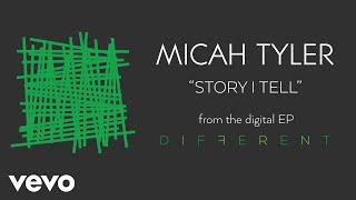 Micah Tyler - Story I Tell (Audio)
