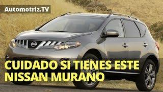 😮 Cuidado si Tienes un Nissan Murano 2009