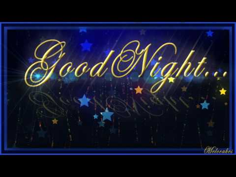 🌺🌺🌺GoodNight! 🌺🌺🌺Video Greeting Cards .