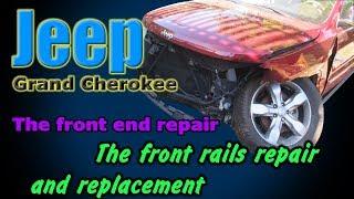 Jeep Grand Cherokee. The front end repair. Ремонт переда.