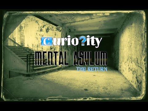 Abandoned Asylum: The Return