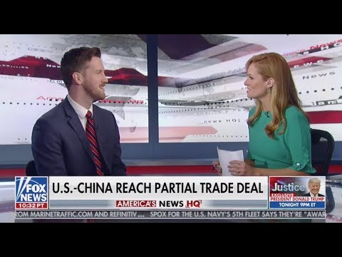 Riley Walters: U.S. Aim in Trade Talks to Make China A More Fair, Responsible Actor