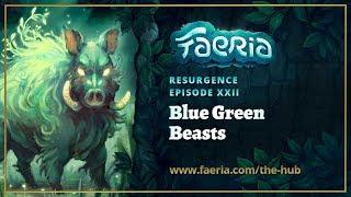 Faeria - Resurgence - Blue Green Beasts