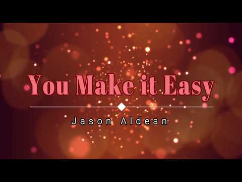 Jason Aldean - You Make It Easy (Lyric Video) [HD] [HQ] Mp3