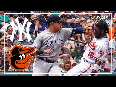 New York Yankees @ Baltimore Orioles | Yankee Highlights | 5/23/19
