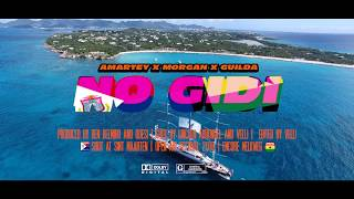 Amartey   No Gidi Feat. Morgan And Guilda [Prod. By DJ BEN BELMIRO & QUESI]
