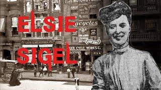 The Strange & Horrifying Case of Elsie Sigel