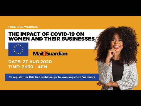 The Impact of Covid-19 on Women and their Businesses