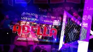 Adella Kasih Dan Sayang  Tasya Feat Andi Kdi  Live Di Sepuluh Bangkalan Madura